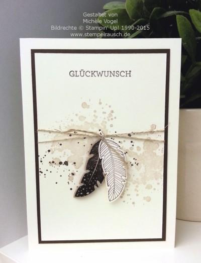 Glückwunschkarte mit Four Feathers, Gorgeous Grunge und Eins für alles