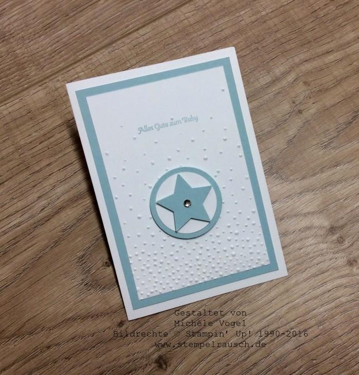 Stampin Up_Glückwunschkarte zur Geburt_Sternenkarte_Stempelset_Kleine Wünsche_Prägeform_Leise rieselt