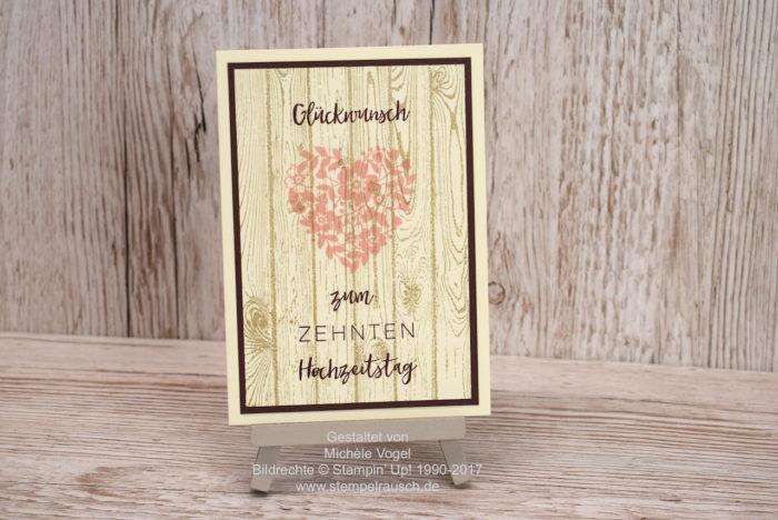 Glückwunschkarte - Karte zum 10. Hochzeitstag, Stampin Up Stempelset Meilensteine, Blüten der Liebe, Hardwood. Vanille Pur und Schokobraun. www.stempelrausch.de