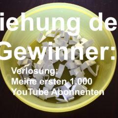 """Die drei Gewinner aus der Verlosung """"die ersten 1.000 YouTube Abonnenten"""" stehen fest"""