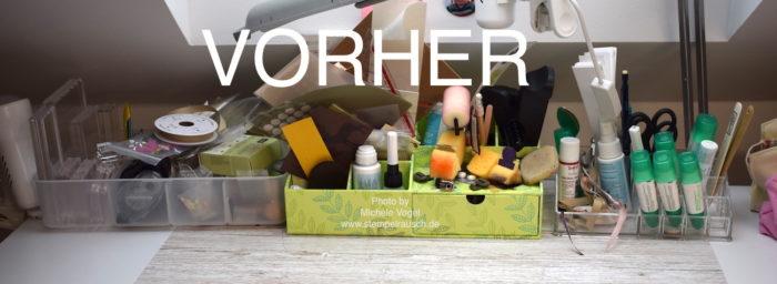 Vorher-Bild, Tisch-Organizer www.stempelrausch.de