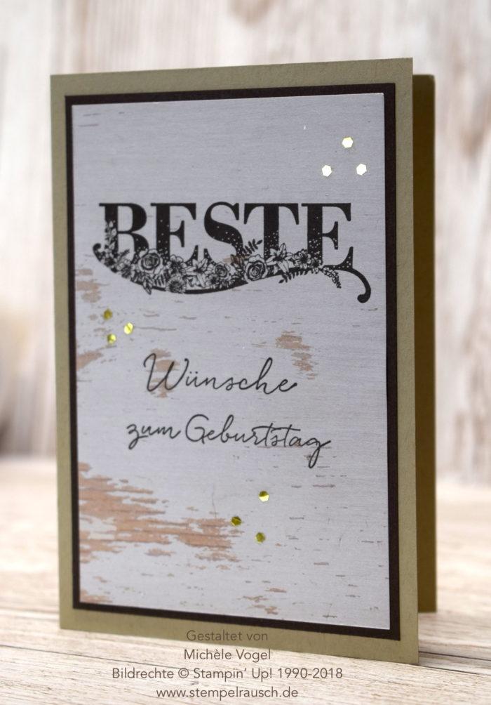 Geburstagskarte maskulin - Geburtstagskarte für den Mann mit dem Stempelset Beste Wünsche, Designerpapier Holzdekor und Glitter-Flocken in Gold von Stampin Up www.stempelrausch.de