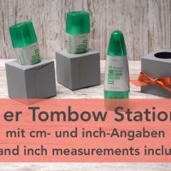 Anleitung 1er Tombow Station mit cm und inch Angaben