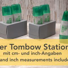 Anleitung 2er Tombow Station mit cm und inch Angaben