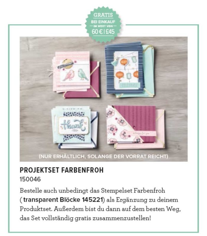 Sale-A-Bration Runde 3, Gratis-Projektset Farbenfroh ab 60,-€ Einkauf, nur solange der Vorrat reicht. www.stempelrausch.de