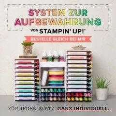 Das neue Aufbewahrungssystem von Stampin' Up!